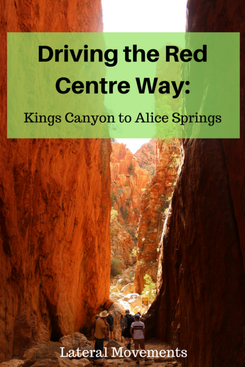 Driving the Red Centre Way: Kings Canyon to Alice Springs. It's a rough road, but if was easy it would be the way.